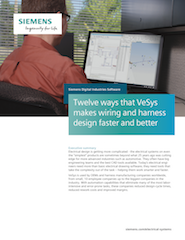 Twelve ways that VeSys makes wiring and harness design faster and better