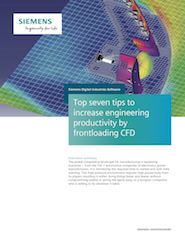 Top seven tips to increase engineering productivity by frontloading CFD